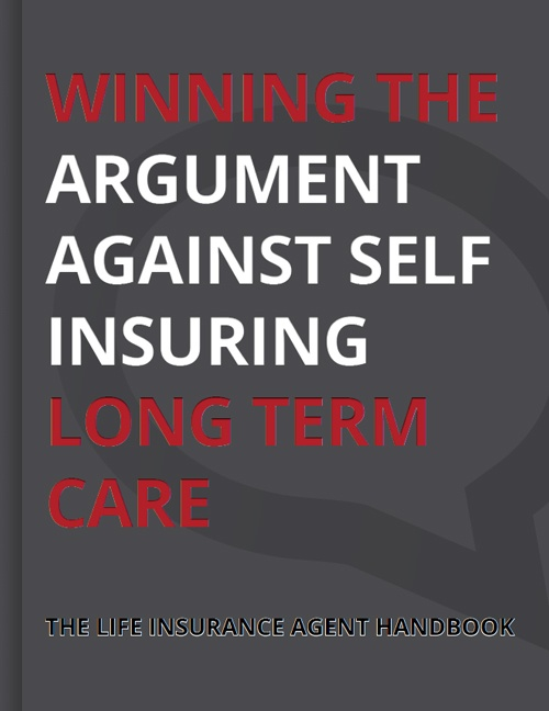 ebook Winning the Argument Against Self Insuring LTC