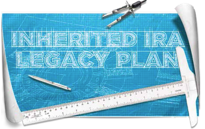 Inherited IRA Legacy Plan