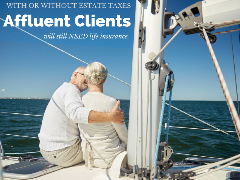 Affluent Clients Need Life Insurance.png