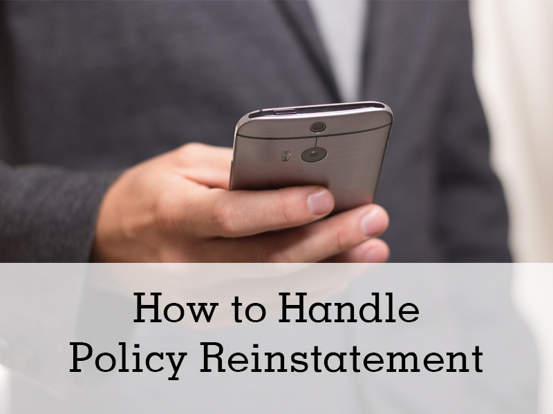 How to Handle Policy Reinstatement