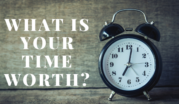 Whats your time worth